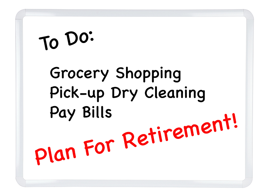 White Dry Erase Board And To Do List With Plan For Retirement As An Item